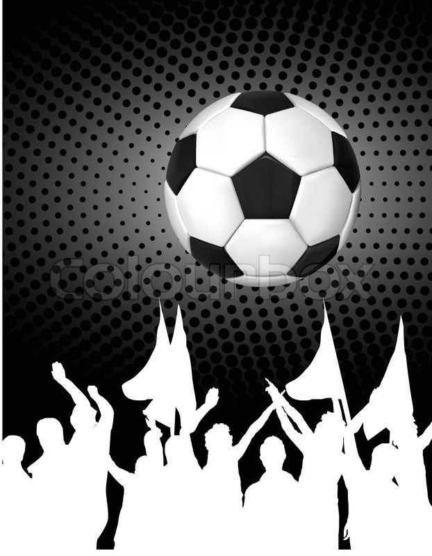 soccer ball  football  with silhouettes of fans  vector illustration