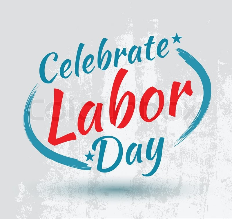 Labor day poster and card. Can use for labor day promotion, vector