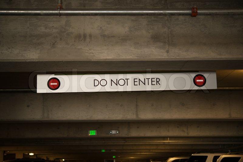 Don Not Enter Underground Parking Sign, stock photo