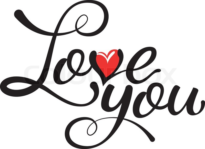 Love you hand lettering handmade calligraphy with a red
