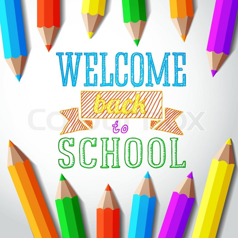 Welcome back to school hand drawn greeting with color pencils welcome back to school hand drawn greeting with color pencils vector stock vector colourbox m4hsunfo