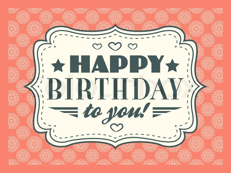 Happy Birthday Card Typography Letters Font Type Editable For