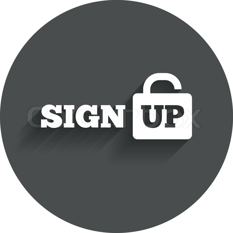 Sign up sign icon. Registration symbol. Lock icon. Circle ...