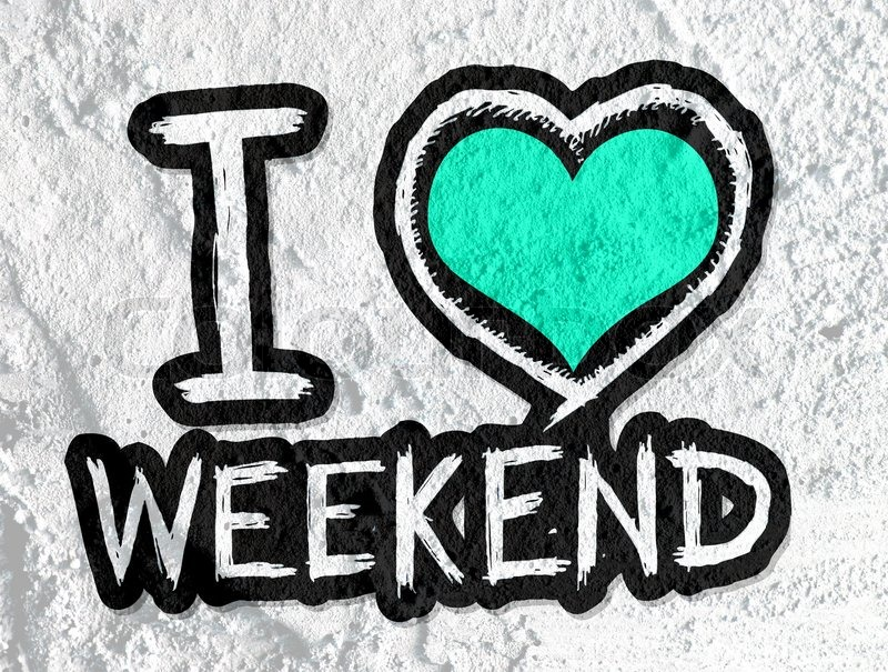 Stock image of i love weekend on cement wall background texture