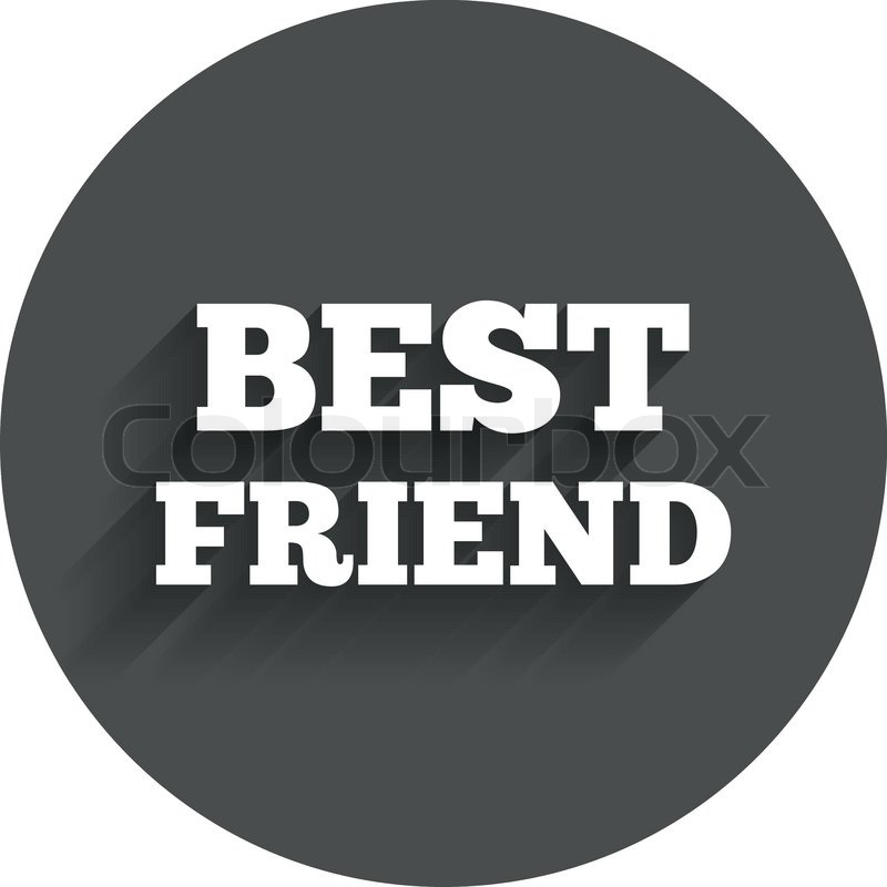 Best Friend Sign Icon Award Symbol Circle Flat Button With Shadow