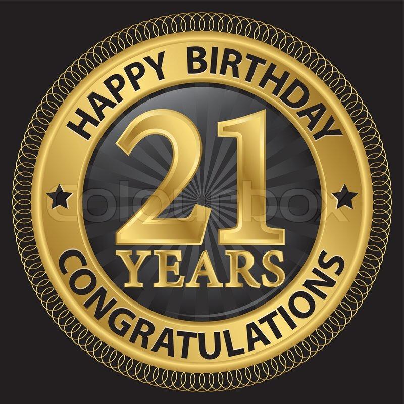 Поздравление другу с 21 годом