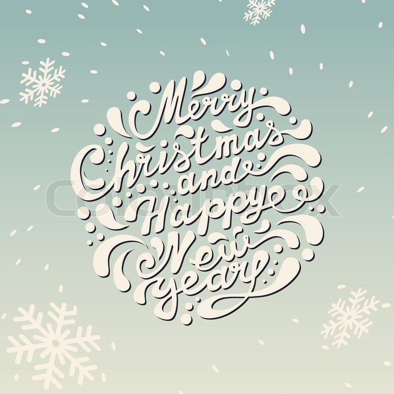 Merry Christmas And Happy New Year Typography Handwriting