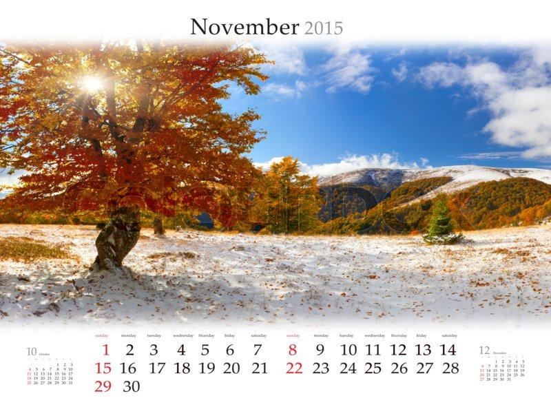 Calendar 2015. November. Beautiful autumn landscape in the forest ...