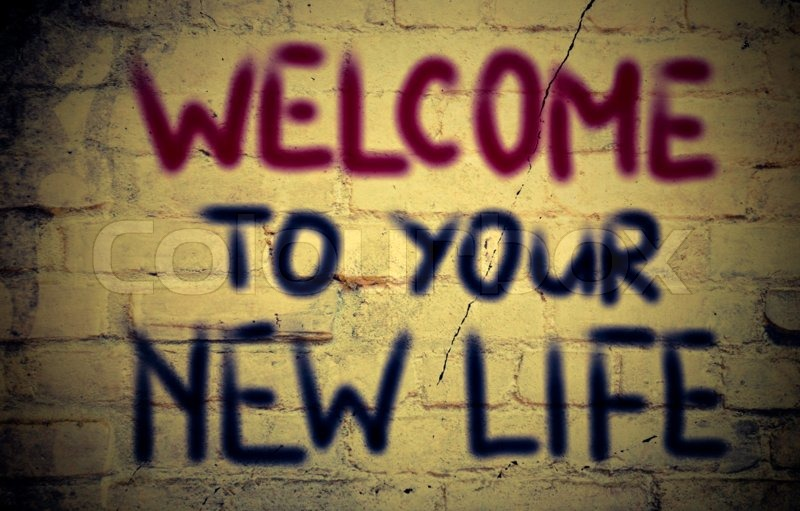 Welcome To Your New Life Concept Stock Photo Colourbox