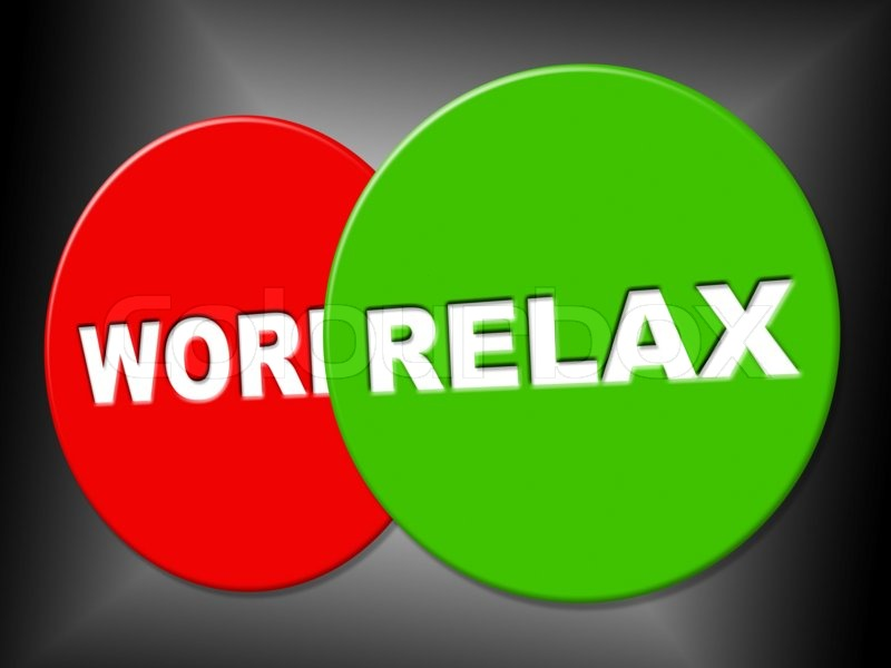 Relax Sign Represents Recreation Calm And Relaxation, stock photo