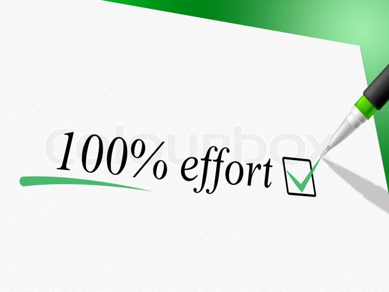 Hundred Percent Effort Shows Hard Work And Completely, stock photo