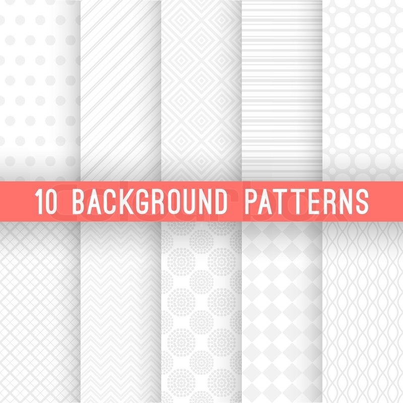 10 Light Grey Seamless Patterns For Universal Background Vector Illustration Web Design And White Colors Endless Texture Can Be Used
