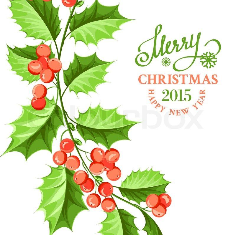 Christmas mistletoe border on the card with holiday text. Vector ...