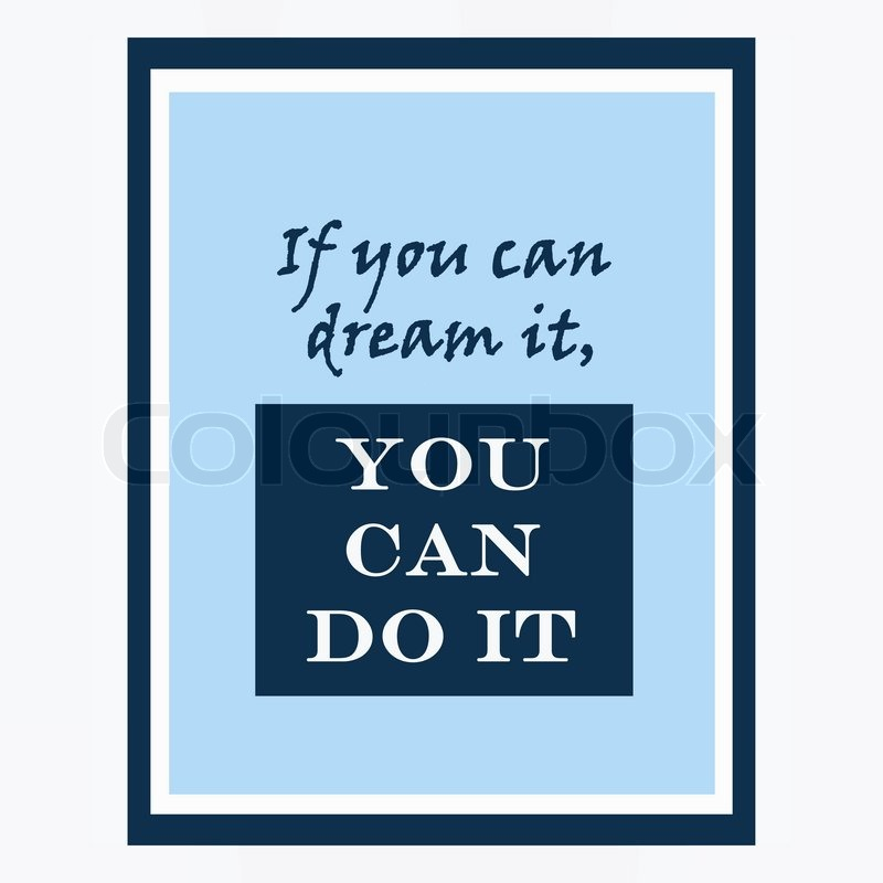 Inspirational and motivational quotes poster by Walt Disney. Effects ...
