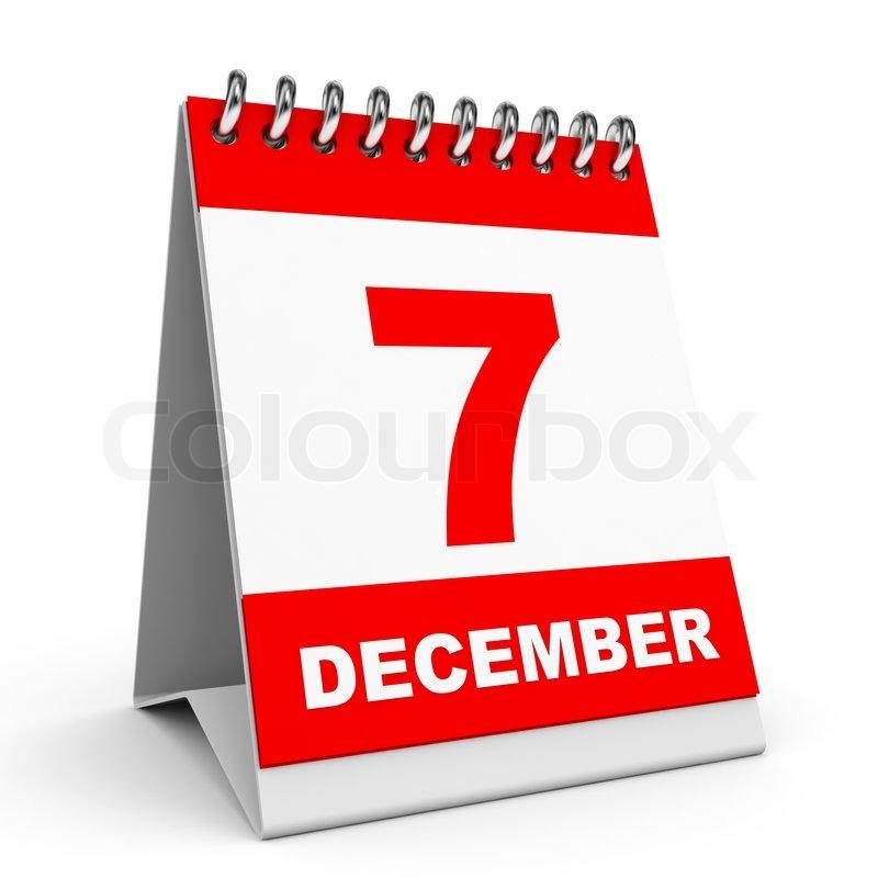Calendar On White Background 7 December 3d Illustration