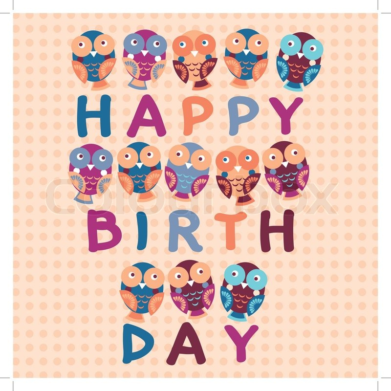 Happy Birthday Card Cute Owls Blue Pink Purple Orange Background