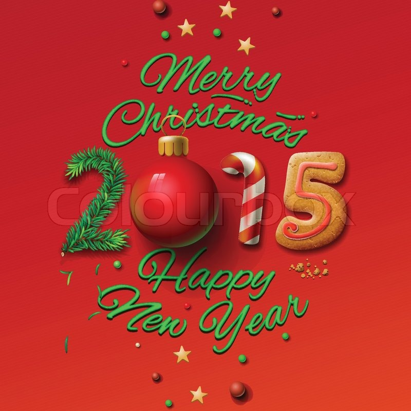 Happy New Year 2015 Greeting Card and Merry Christmas, vector ...