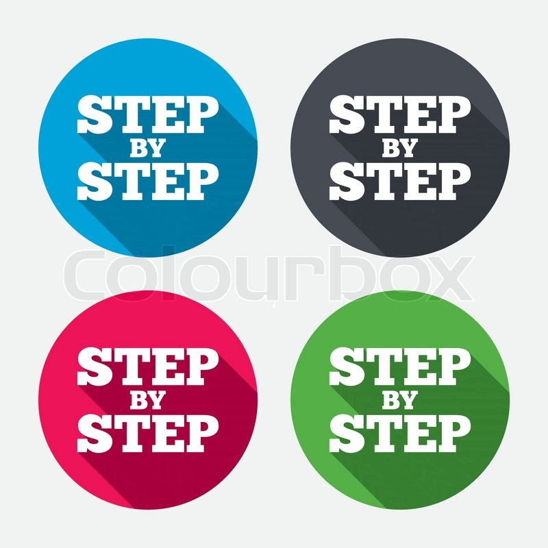 Step By Step Sign Icon Instructions Symbol Circle Buttons With