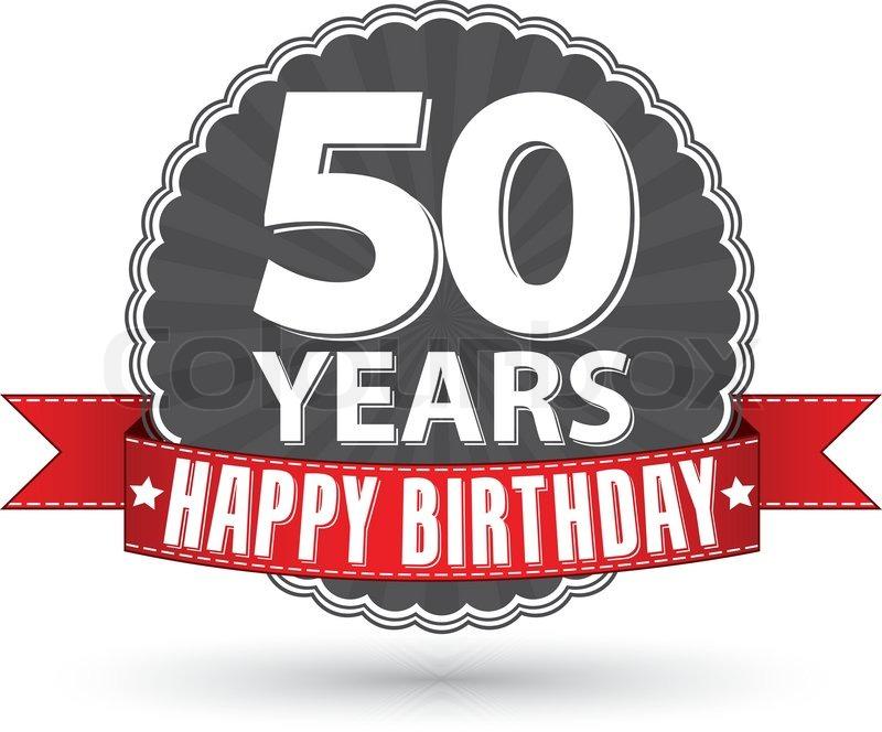 Happy Birthday 50 Years Retro Label