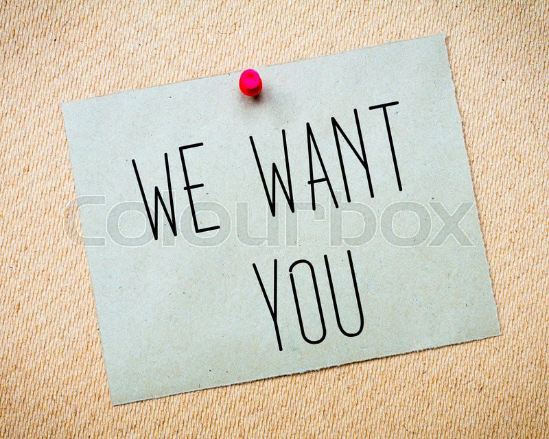 Recycled paper note pinned on cork board.We want you Message. Concept Image, stock photo