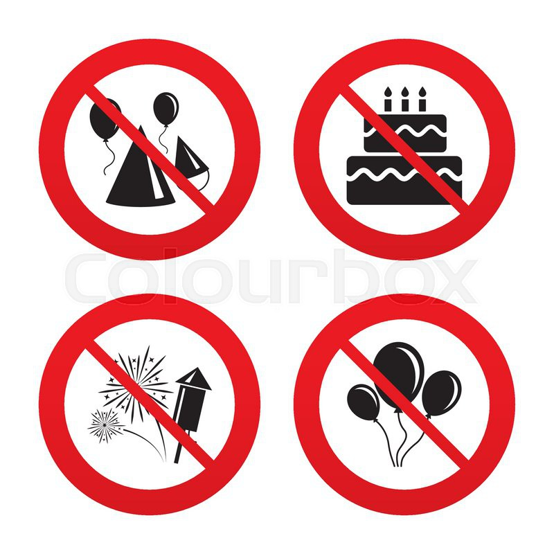 No Ban Or Stop Signs Birthday Party Icons Cake Balloon Hat And