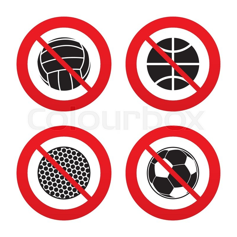No, Ban or Stop signs. Sport balls icons. Volleyball, Basketball, Soccer and Golf signs. Team sport games. Prohibition forbidden red symbols. Vector, vector