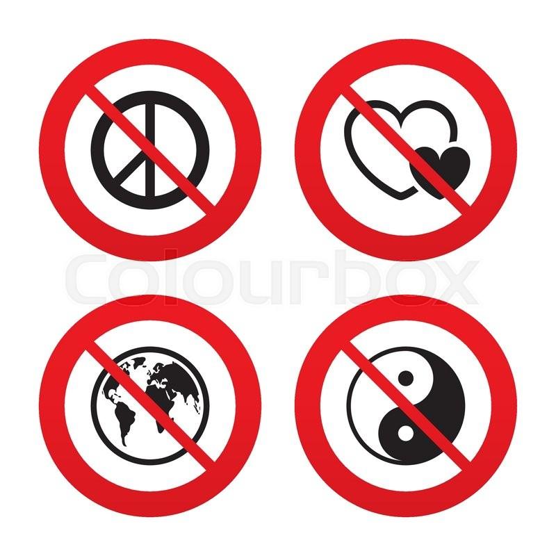 No Ban Or Stop Signs World Globe Icon Ying Yang Sign Hearts Love