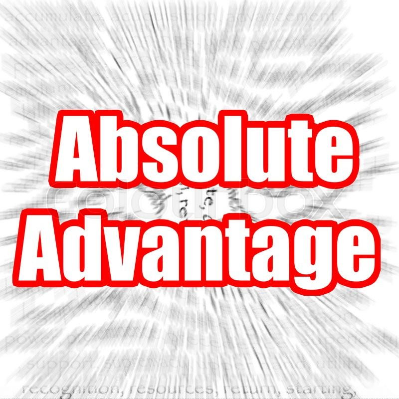 a definition of absolute advantage in the field of business Business intro to business shared flashcard absolute advantage-the ability to be the sole producer of a specific product not dominant in their field: term.