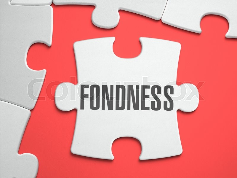 Stock image of 'Fondness - Text on Puzzle on the Place of Missing Pieces. Scarlett Background. Close-up. 3d Illustration.'