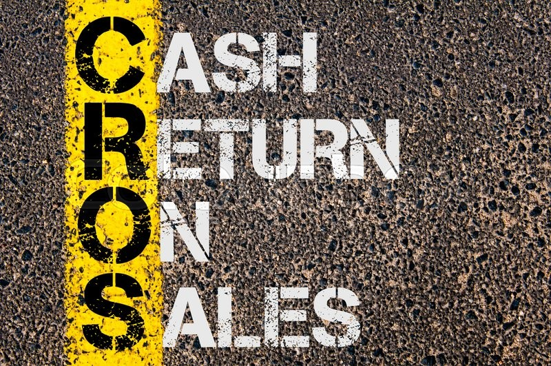 Stock image of 'Concept image of Business Acronym CROS as Cash Return On Sales  written over road marking yellow paint line.'