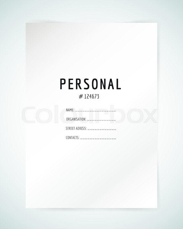 Form Blank Template. Business Folder, Paper And Print, Office, Personal  Information, Text, Top Secret. Vector Element. Print Design. Isolated On  White.  Personal Information Template