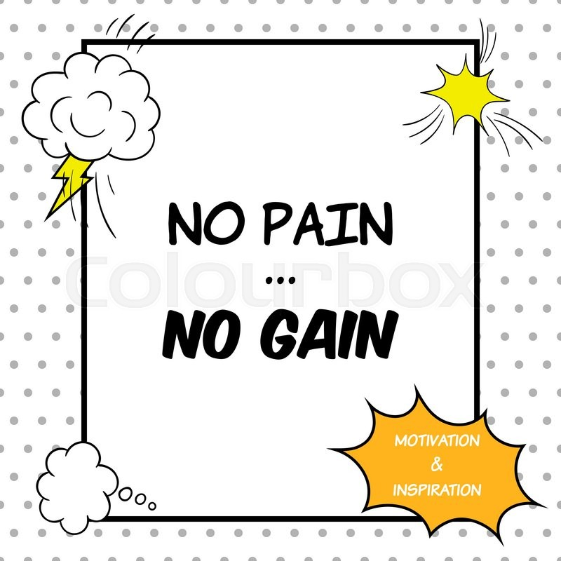 No Pain No Gain Inspirational And Stock Vector Colourbox