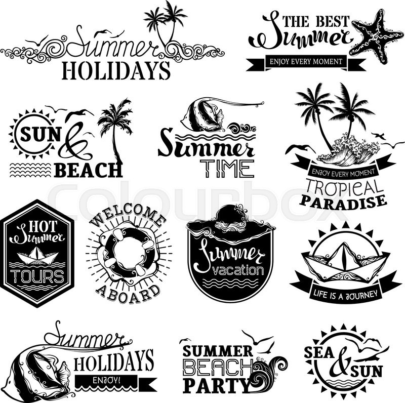 Summer Holidays Time The Best Hot Tours Welcome Aboard Vacation Life Is A Journey Beach Party Vector