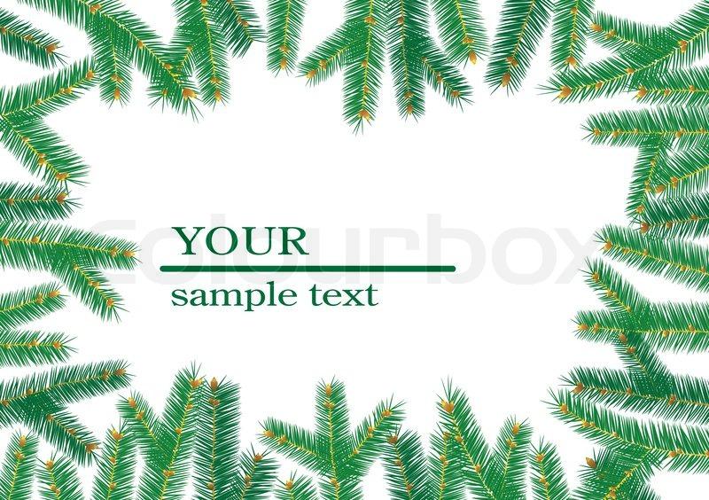 Weihnachtsbaum branchs rahmen stock vektor colourbox - Weihnachtsbaum vektor ...