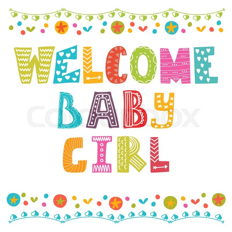 welcome baby girl  baby girl arrival