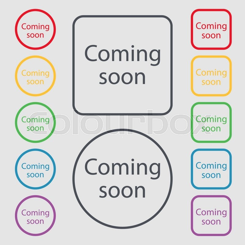 Coming Soon Sign Icon Promotion Announcement Symbol Symbols On The