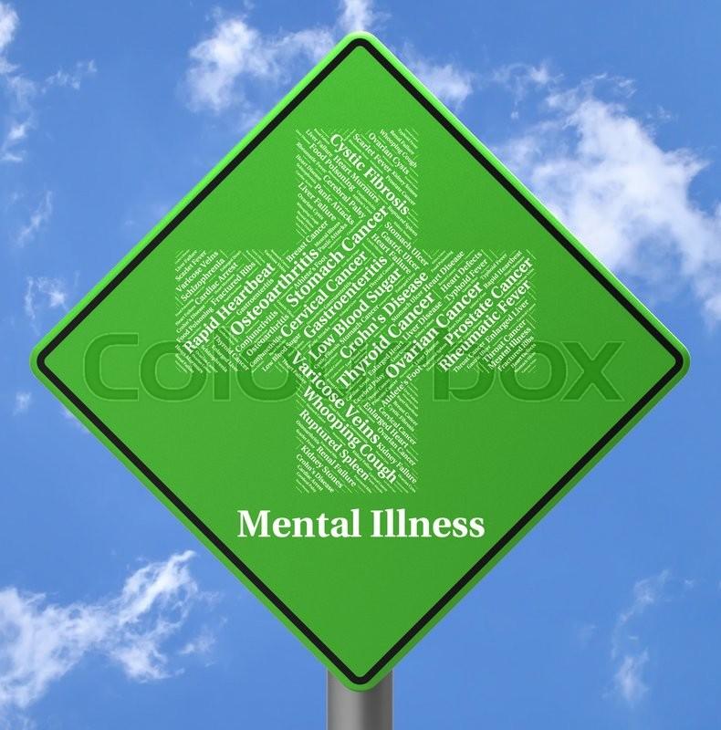 Mental Illness Sign Indicates ...