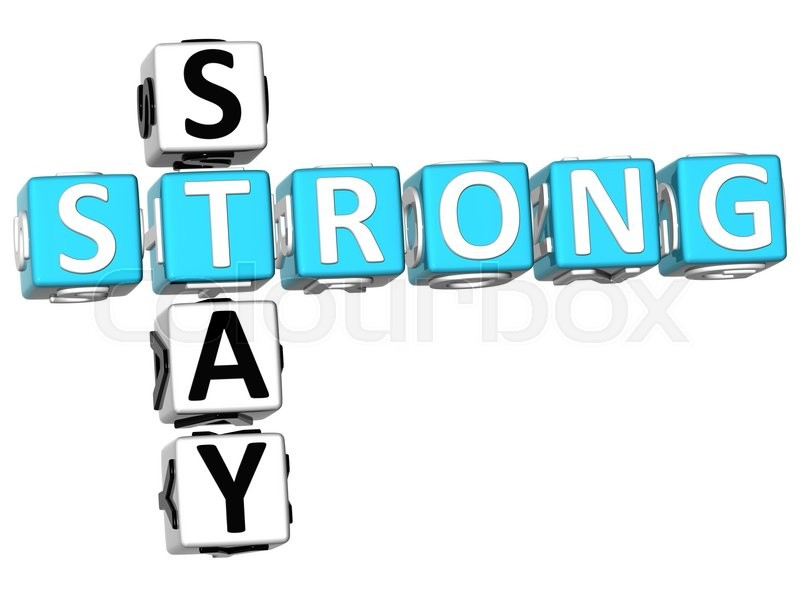 3d Stay Strong Crossword On White Background Stock Photo Colourbox