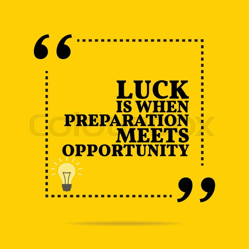 luck or opportunity essay Opportunity definition is - a favorable juncture of circumstances how to use opportunity in a sentence a favorable juncture of circumstances.