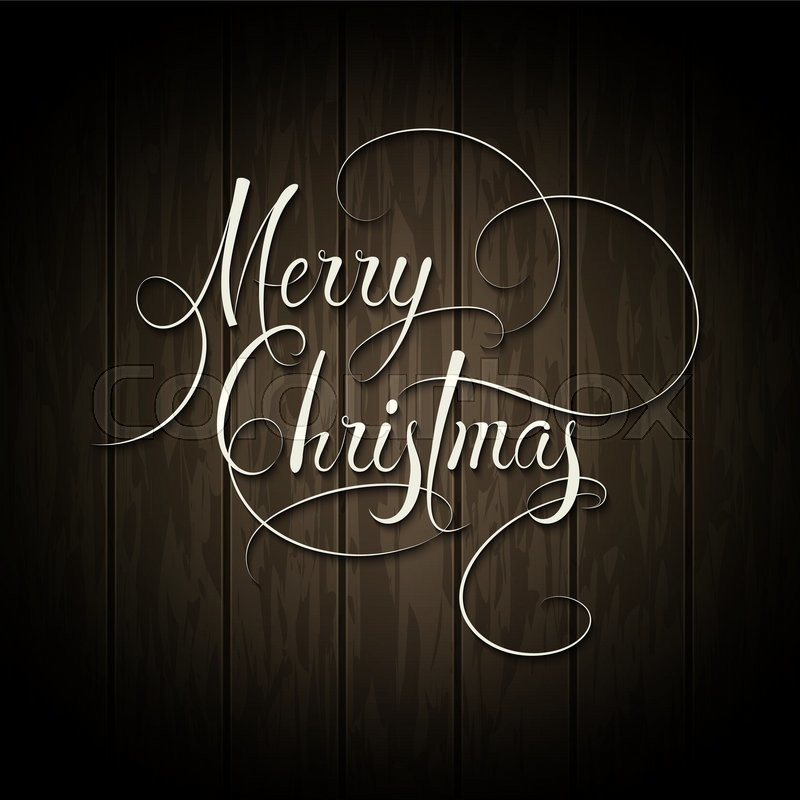 Merry Christmas Type Calligraphy Text On Wooden