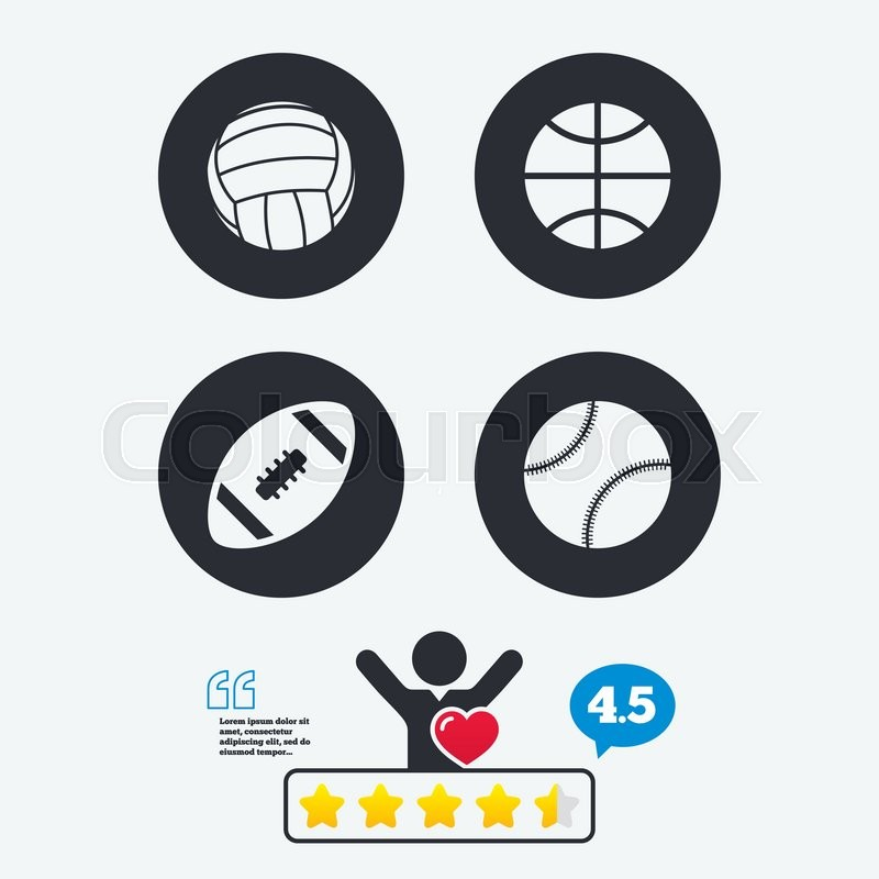 Sport balls icons. Volleyball, Basketball, Baseball and American football signs. Team sport games. Star vote ranking. Client like and think bubble. Quotes with message, vector
