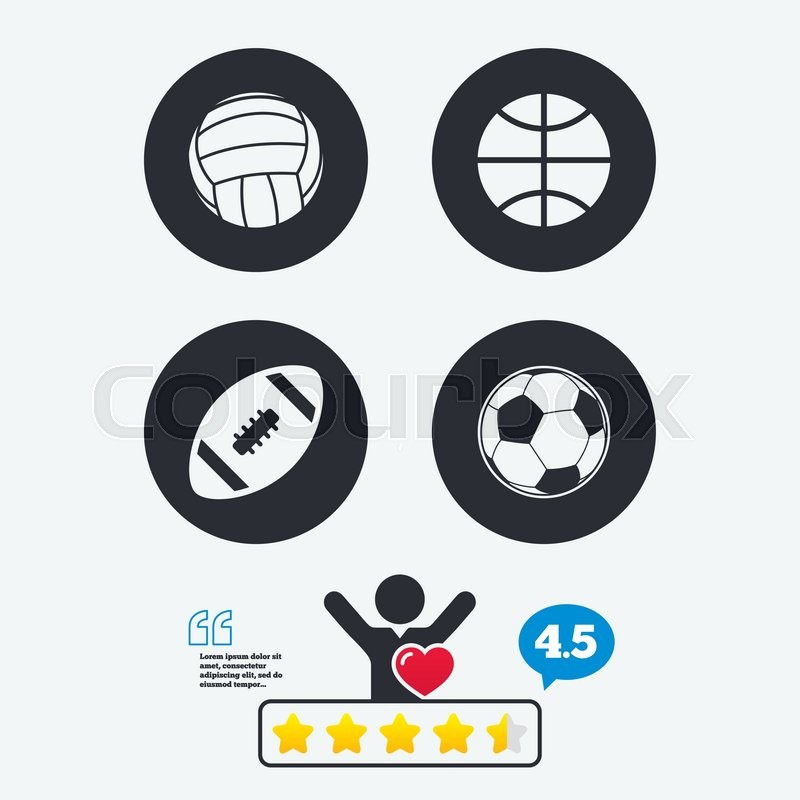 Sport balls icons. Volleyball, Basketball, Soccer and American football signs. Team sport games. Star vote ranking. Client like and think bubble. Quotes with message, vector