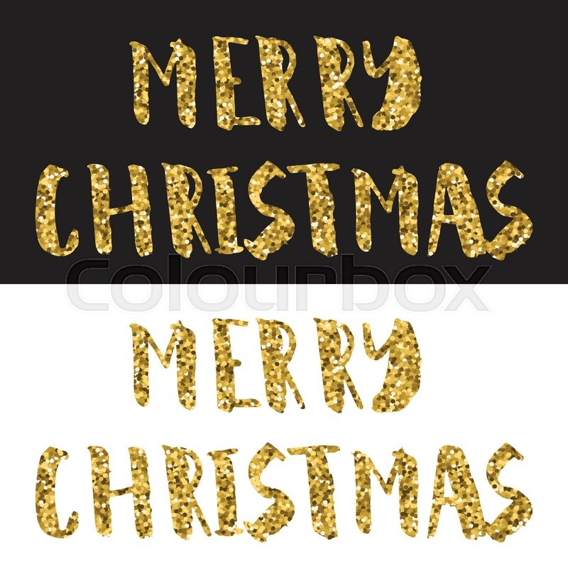Merry Christmas Lettering Design Vector Illustration Gold Glitter Text On White And Black Background