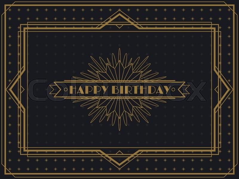 Vintage Art Deco Happy Birthday card frame design template   Stock ...