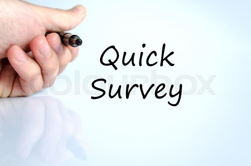 Quick survey text concept isolated over white background | Stock ...