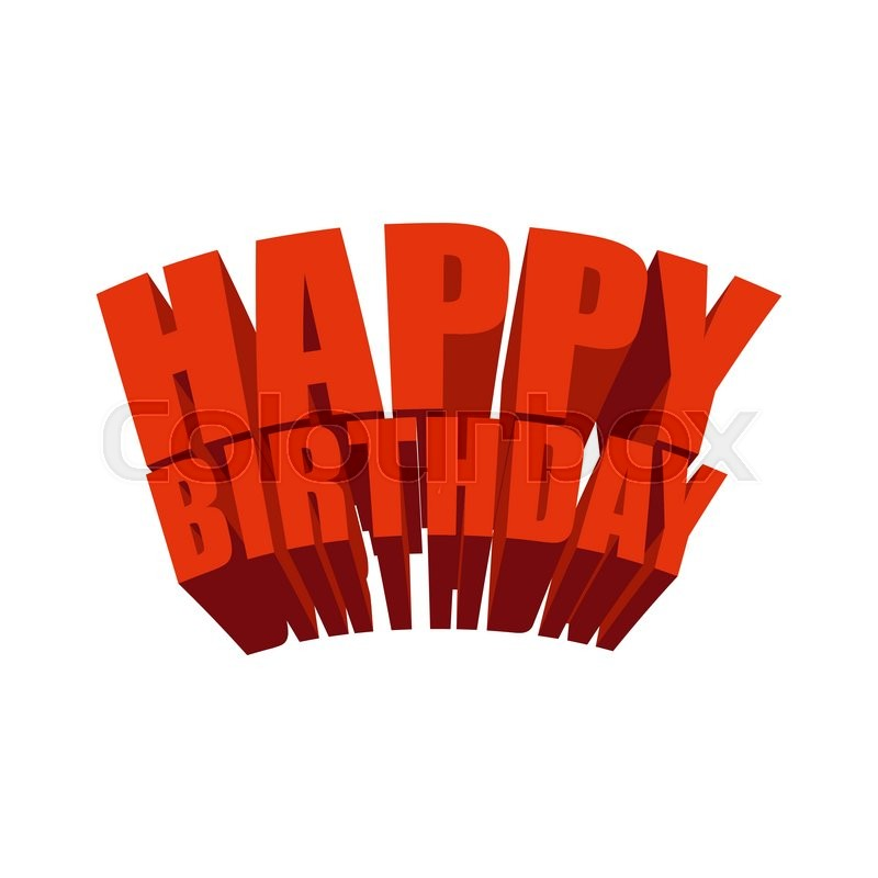 Happy Birthday 3D Text. Logo For ...
