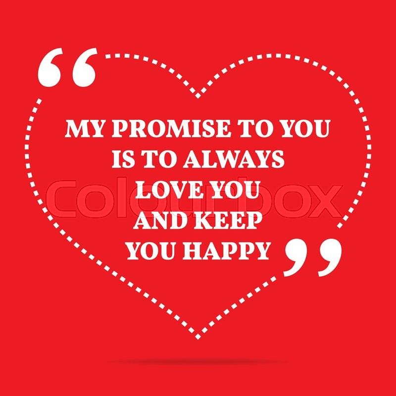 Inspirational Love Quote My Promise Stock Vector Colourbox