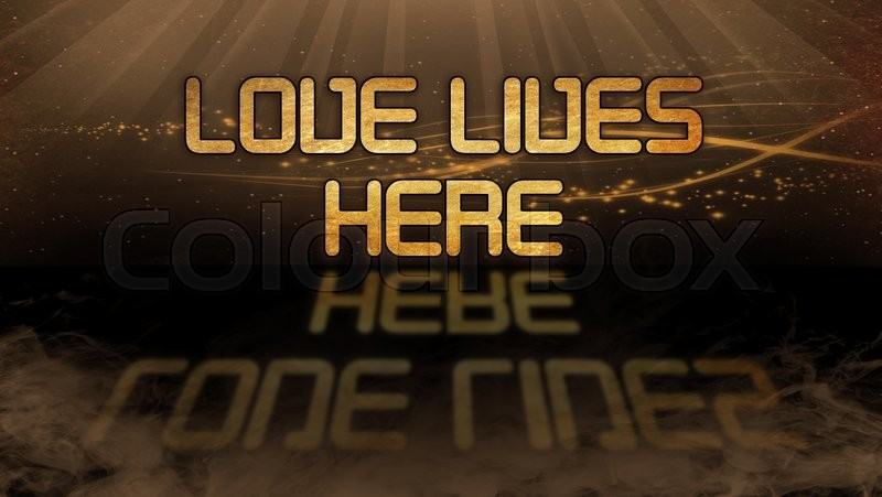 Stock image of 'Gold quote with mystic background - Love lives here'