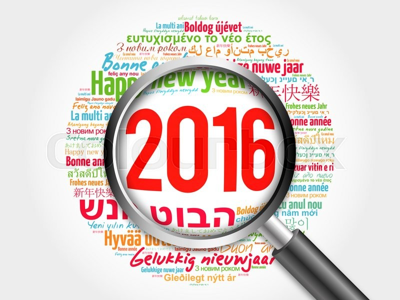 Stock image of '2016 Happy New Year in different languages, celebration word cloud greeting card with magnifying glass'