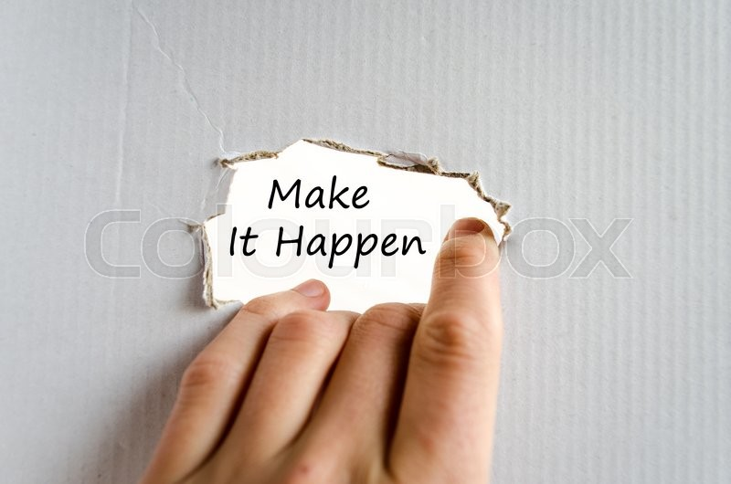 Stock image of 'Make it happen text concept isolated over white background'